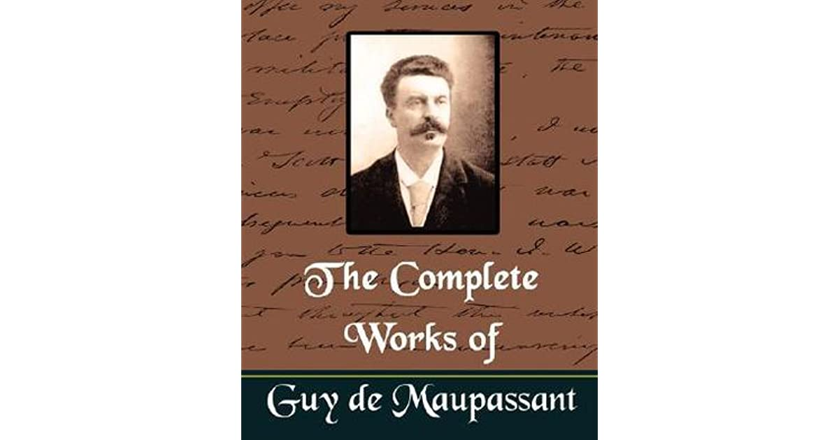 the jewelry by guy de maupaussant In any literacy work, it is absolutely essential to have characters, whether major or minor it is also necessary to develop these characters throughout the story.