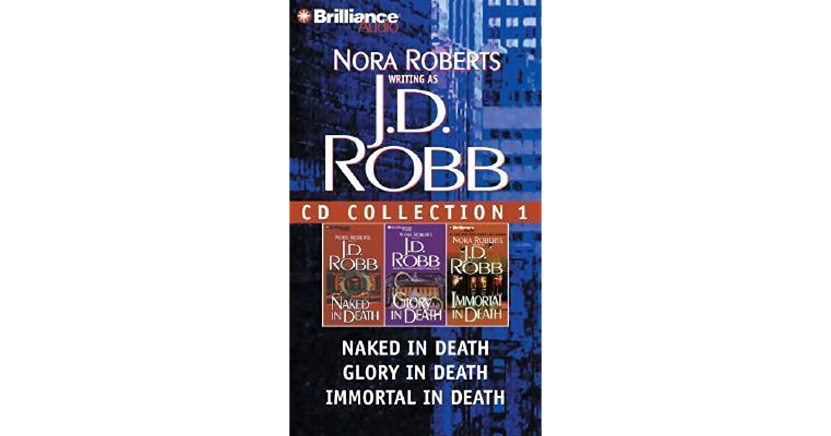 J.D. Robb CD Collection 1: Naked in Death, Glory in Death