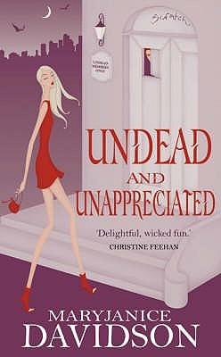 Undead and Unappreciated by MaryJanice Davidson