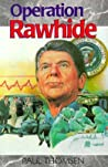 Operation Rawhide: The Dramatic Emergency Surgery on President Reagan