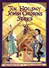 Ten Holiday Jewish Children's Stories by Barbara Diamond Goldin