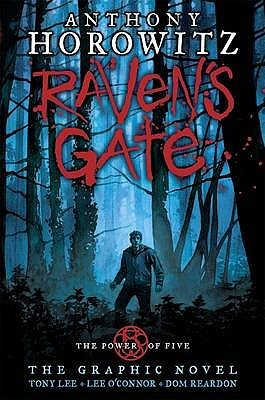 Raven's Gate: The Graphic Novel by Tony Lee