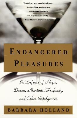 Endangered Pleasures by Barbara Holland