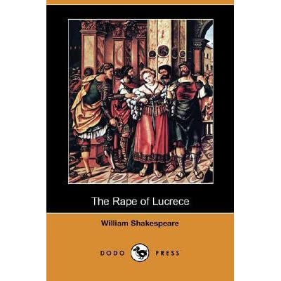 The Rape of Lucrece by William Shakespeare — Reviews ...