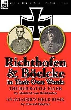 [PDF] Richthofen & Böelcke in Their Own Words  By Manfred von Richthofen – Submitalink.info