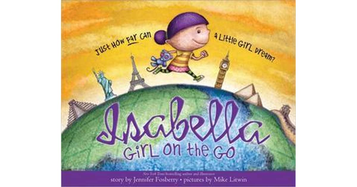 Isabella girl on the go by jennifer fosberry fandeluxe Choice Image
