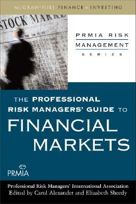 The Professional Risk Managers' Guide To Finance Theory And Application