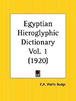 Egyptian Hieroglyphic Dictionary Part 1
