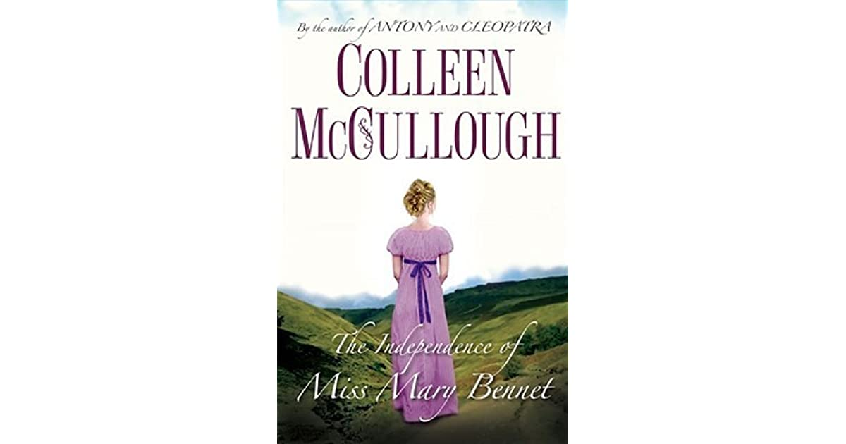 7979e45e3e The Independence of Miss Mary Bennet by Colleen McCullough
