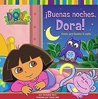 Buenas noches, Dora!: Cuento para levantar la tapita