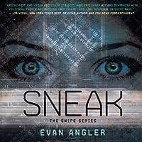 Sneak (Swipe, #2)
