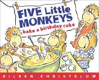 Awesome Five Little Monkeys Bake A Birthday Cake By Eileen Christelow Personalised Birthday Cards Vishlily Jamesorg