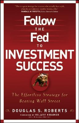 follow the fed for investment success