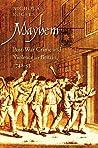 Mayhem: Post-War Crime and Violence in Britain, 1748-53