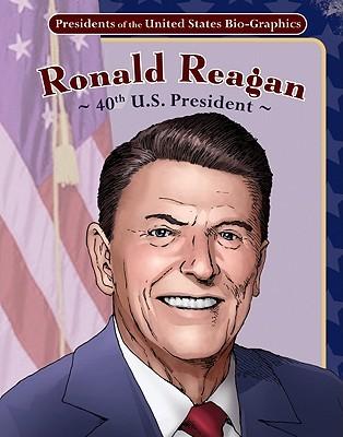 Ronald Reagan: 40th U.S. President