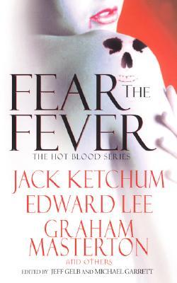 Fear the Fever (Hot Blood, #7)