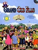 Grand Old Flag [With CD]