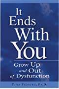 It Ends with You: Grow Up and Out of Dysfunction