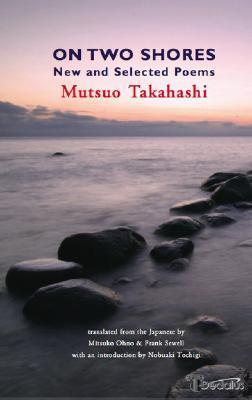 On Two Shores: New And Selected Poems