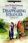 The Disappearing Stranger (Adventures of the Northwoods, #1)