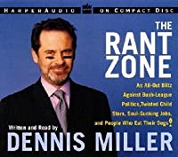 Rant Zone, The  CD: An All-Out Blitz Against Soul-Sucking Jobs, Twisted Child Stars, Holistic Loons, and People Who Eat Their Dogs