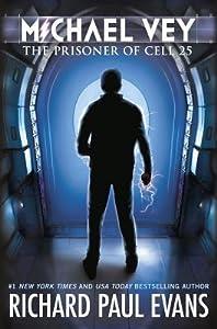 The Prisoner of Cell 25 (Michael Vey, #1)