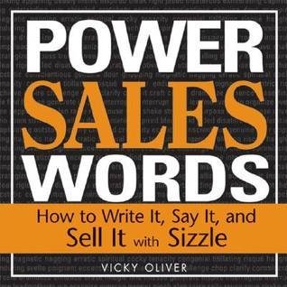 Power-Sales-Words-How-to-Write-It-Say-It-And-Sell-It-With-Sizzle