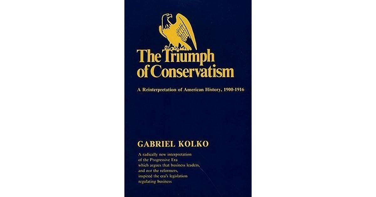 KOLKO TRIUMPH OF CONSERVATISM EBOOK