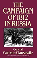 The Campaign Of 1812 In Russia