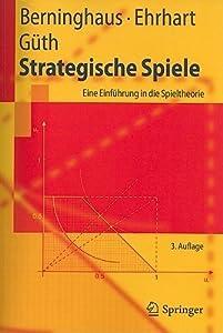 Strategische Spiele: Eine Einfuhrung In die Spieltheorie