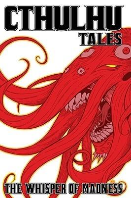 Cthulhu Tales, Volume 2 by Mark Waid