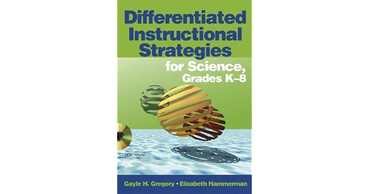 Differentiated Instructional Strategies For Science Grades K 8 By
