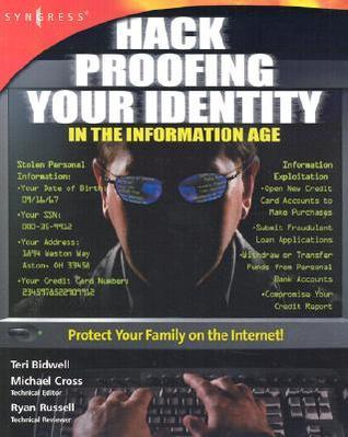 Hack-Proofing-Your-Identity-In-the-Information-Age-Protect-Your-Family-on-the-Internet-