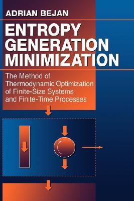 Entropy Generation Minimization by Adrian Bejan