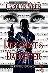 Diplomat's Daughter (The Protectors Book 1)