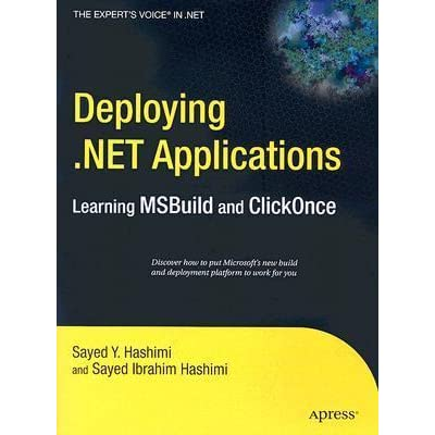 Deploying  Net Applications: Learning Msbuild and Clickonce