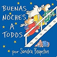 The Buenas noches a todos (Going to Bed Book)