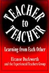 Teacher to Teacher: Learning from Each Other