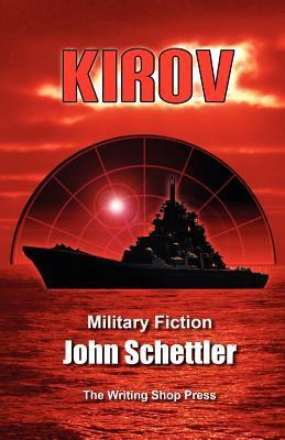 John Schettler: Kirov Saga 26-49