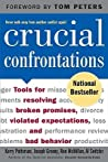 Crucial Confrontations by Kerry Patterson
