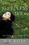 The Sleepless Moon