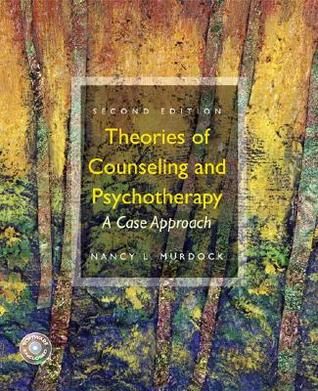 Theories of Counseling and Psychotherapy by Nancy L. Murdock