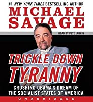 Trickle Down Tyranny (Audio CD)