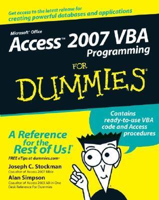 Access 2007 VBA Programming for Dummies (ISBN - 0470046538)
