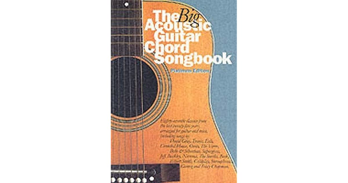 The Big Acoustic Guitar Chord Songbook By Wise Publications