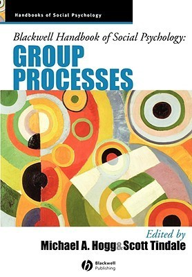 Blackwell-Handbook-of-Social-Psychology-Group-Processes