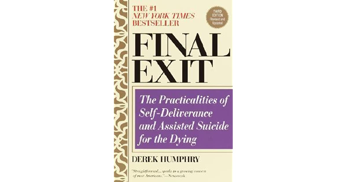 Final Exit: The Practicalities of Self-deliverance