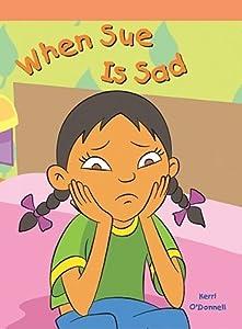 When Sue Is Sad