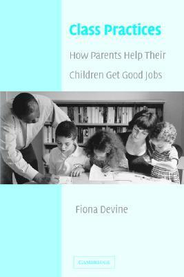 Class-Practices-How-Parents-Help-Their-Children-Get-Good-Jobs