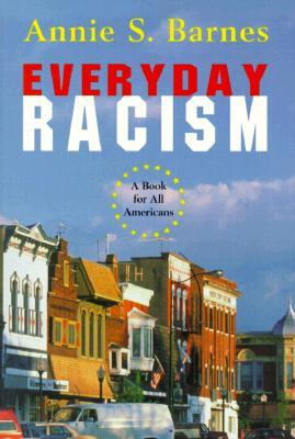 Everyday Racism: A Book for All Americans